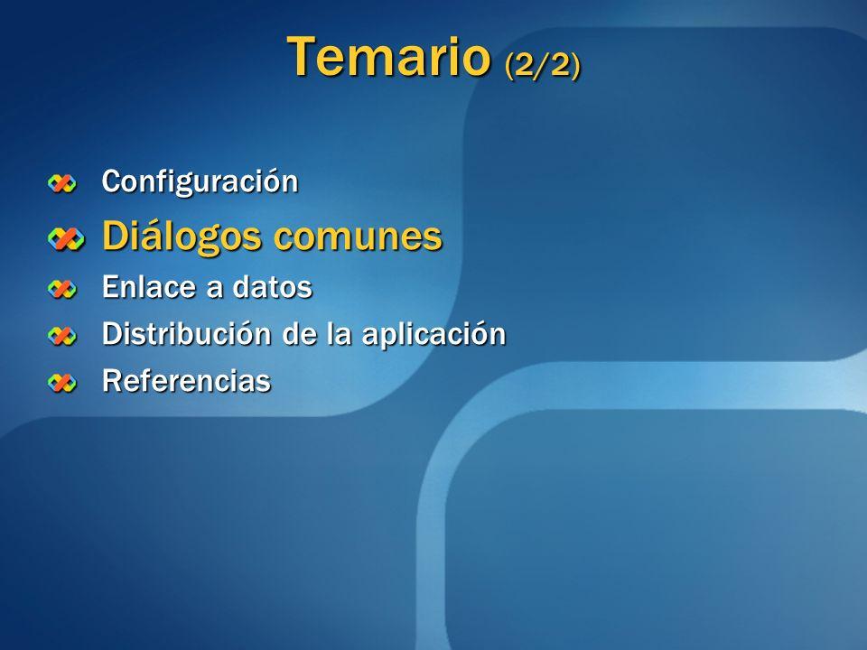 Temario (2/2) Diálogos comunes Configuración Enlace a datos