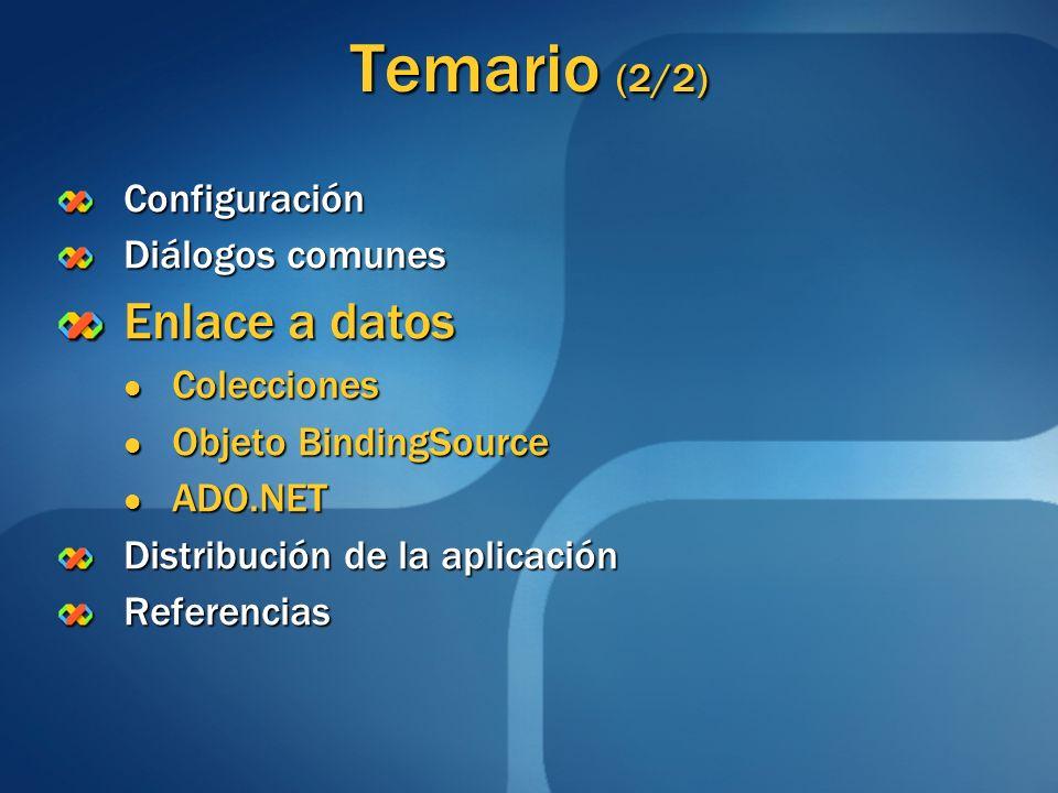 Temario (2/2) Enlace a datos Configuración Diálogos comunes