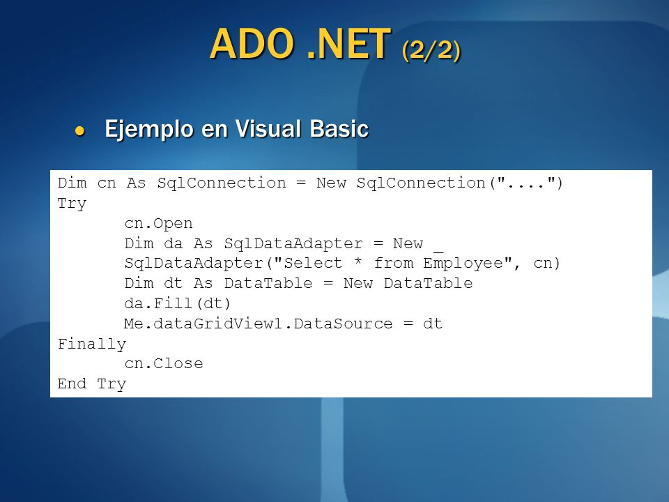 ADO .NET (2/2) Ejemplo en Visual Basic