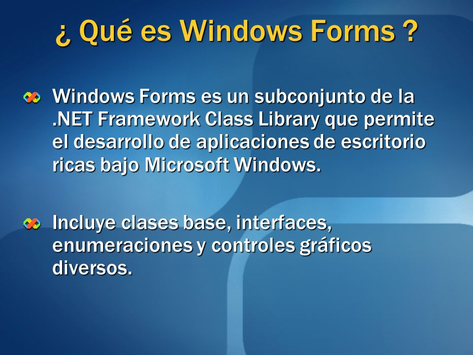 ¿ Qué es Windows Forms