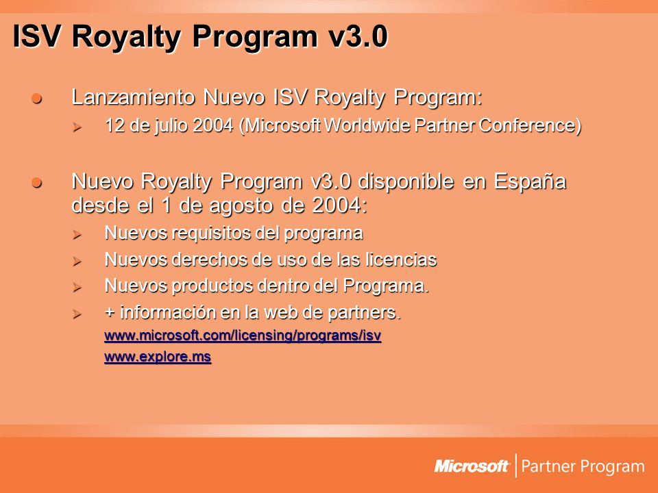 ISV Royalty Program v3.0 Lanzamiento Nuevo ISV Royalty Program: