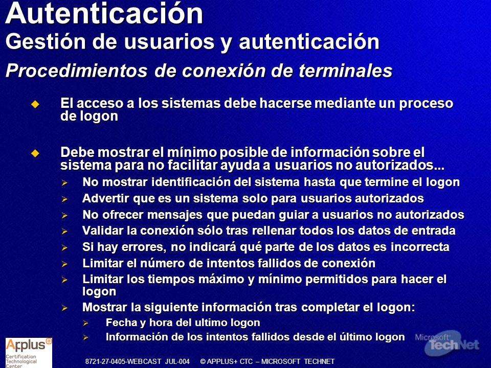 Autenticación Gestión de usuarios y autenticación Procedimientos de conexión de terminales