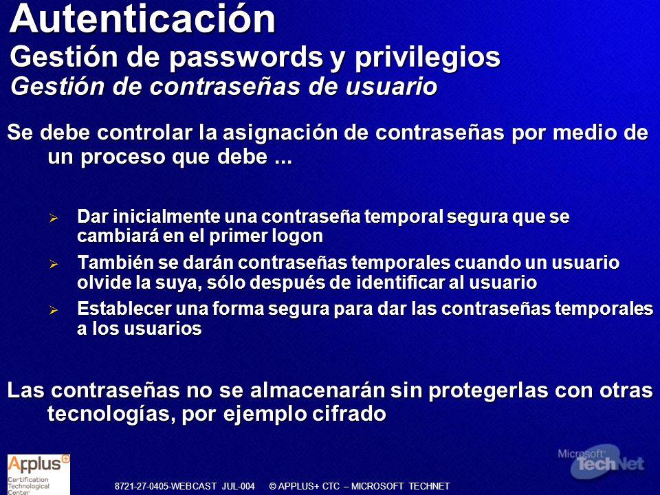 Autenticación Gestión de passwords y privilegios Gestión de contraseñas de usuario