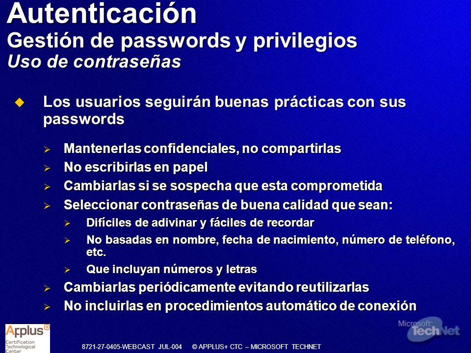 Autenticación Gestión de passwords y privilegios Uso de contraseñas