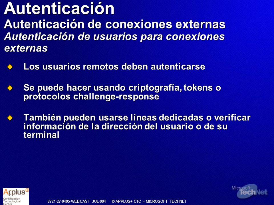Autenticación Autenticación de conexiones externas Autenticación de usuarios para conexiones externas