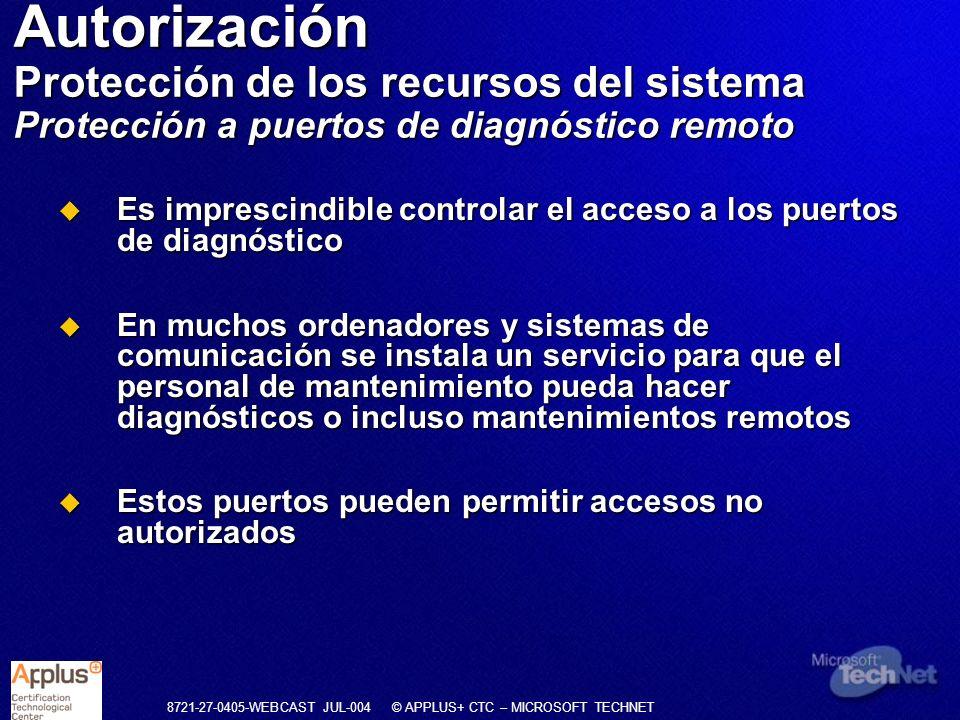 Autorización Protección de los recursos del sistema Protección a puertos de diagnóstico remoto