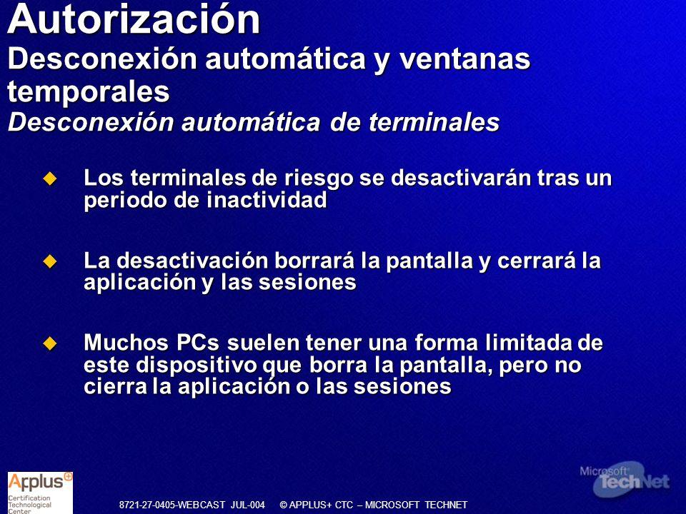 Autorización Desconexión automática y ventanas temporales Desconexión automática de terminales