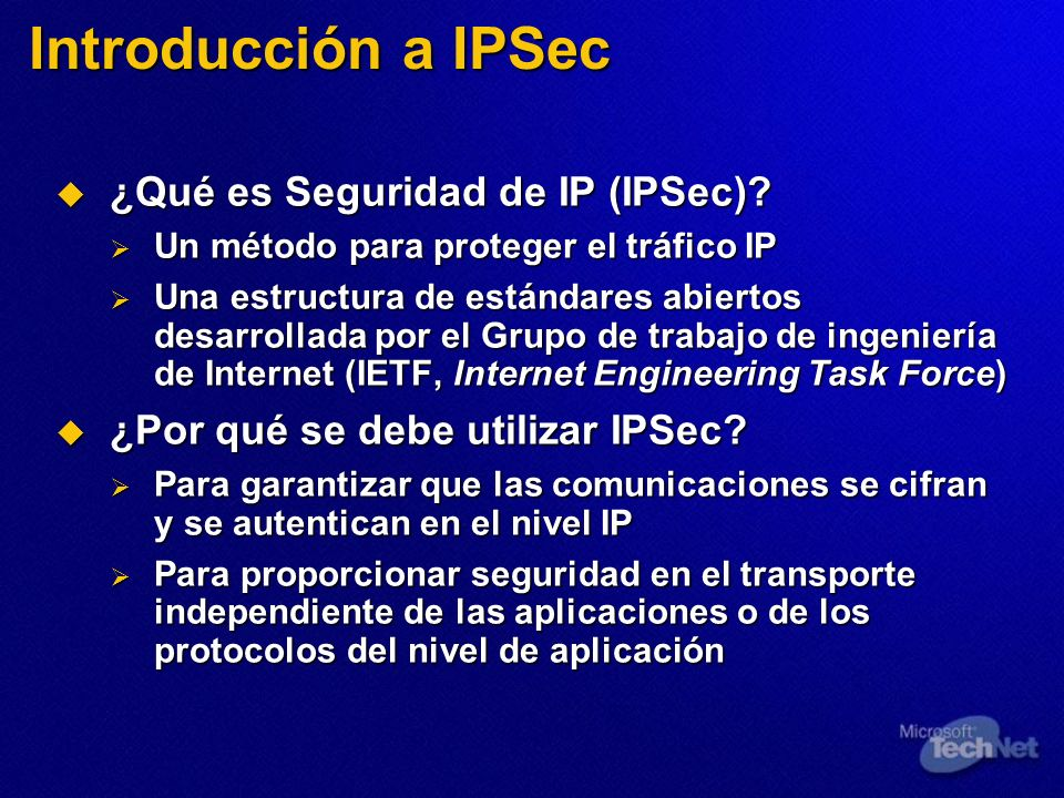 Introducción a IPSec ¿Qué es Seguridad de IP (IPSec)
