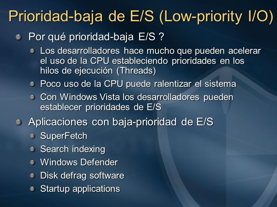 Prioridad-baja de E/S (Low-priority I/O)