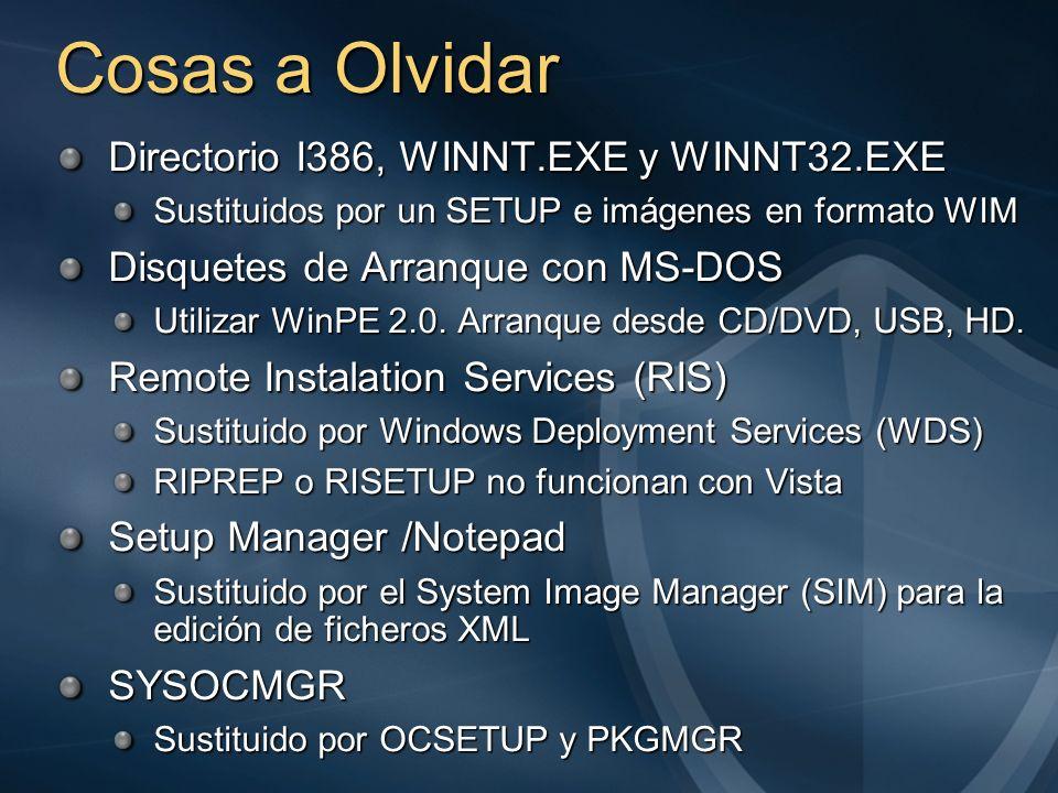 Cosas a Olvidar Directorio I386, WINNT.EXE y WINNT32.EXE