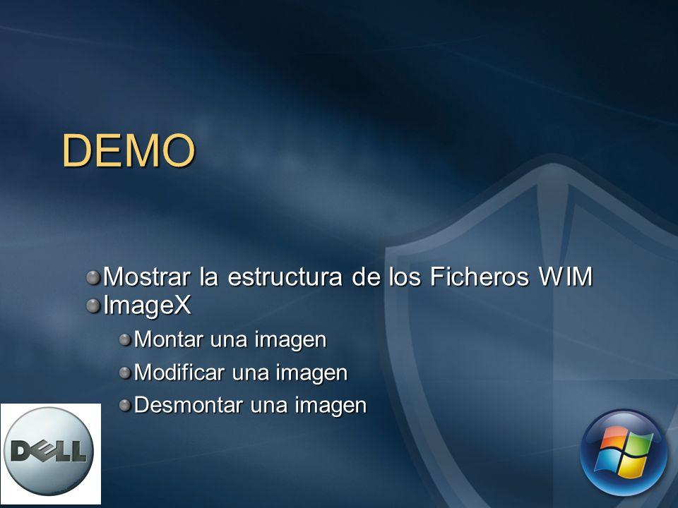 DEMO Mostrar la estructura de los Ficheros WIM ImageX