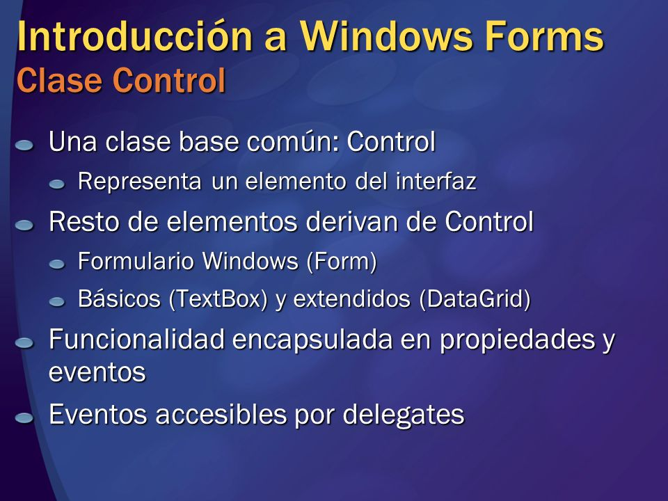 Introducción a Windows Forms Clase Control