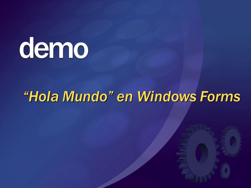 Hola Mundo en Windows Forms