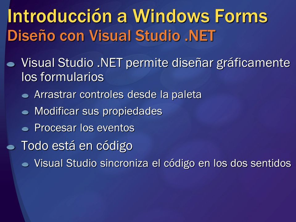 Introducción a Windows Forms Diseño con Visual Studio .NET