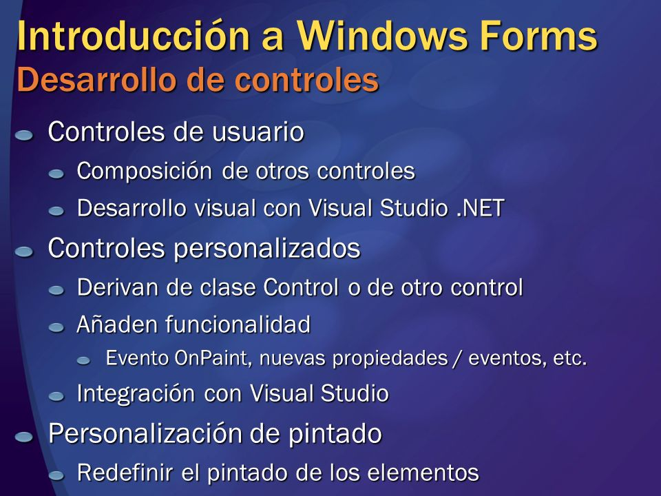 Introducción a Windows Forms Desarrollo de controles