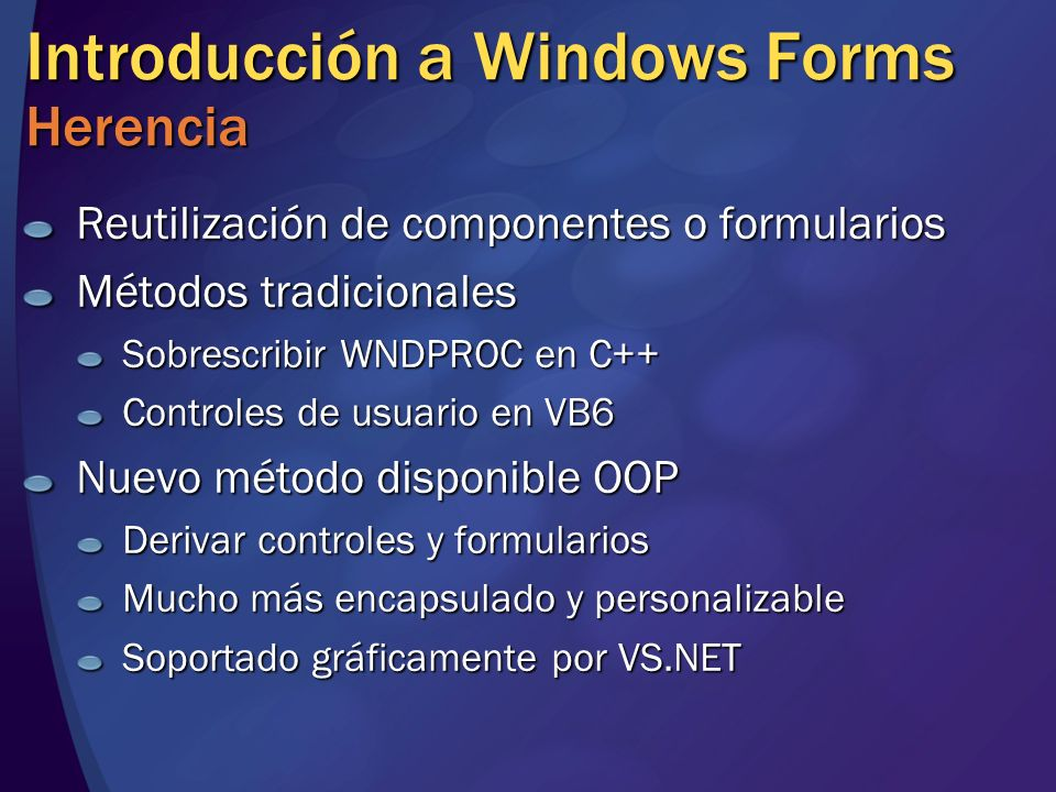 Introducción a Windows Forms Herencia
