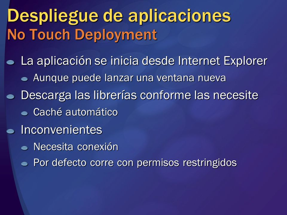 Despliegue de aplicaciones No Touch Deployment