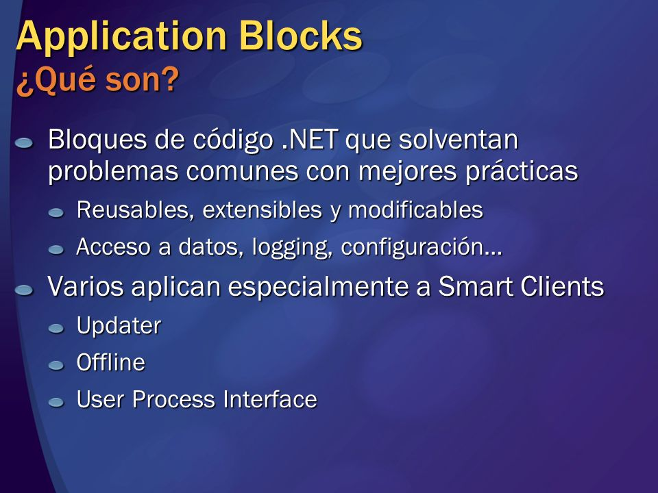 Application Blocks ¿Qué son