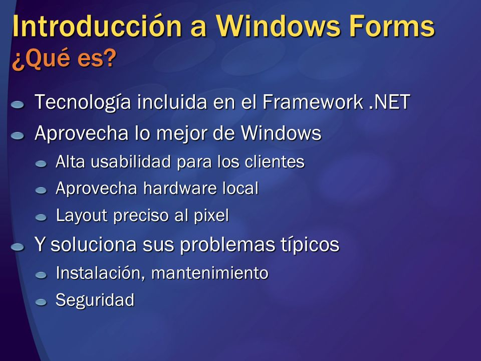 Introducción a Windows Forms ¿Qué es