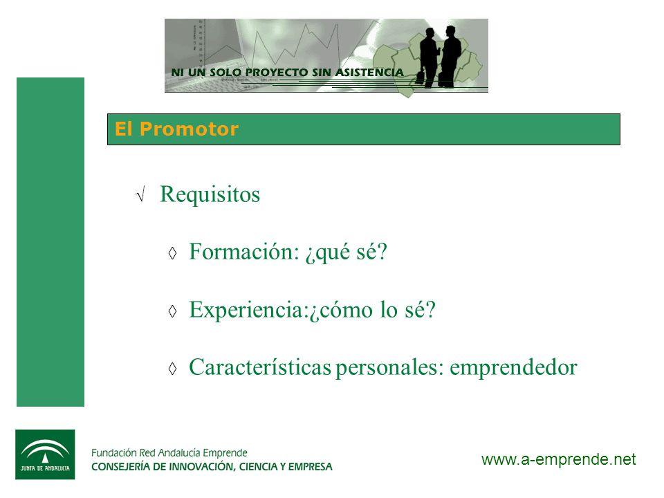 Experiencia:¿cómo lo sé Características personales: emprendedor