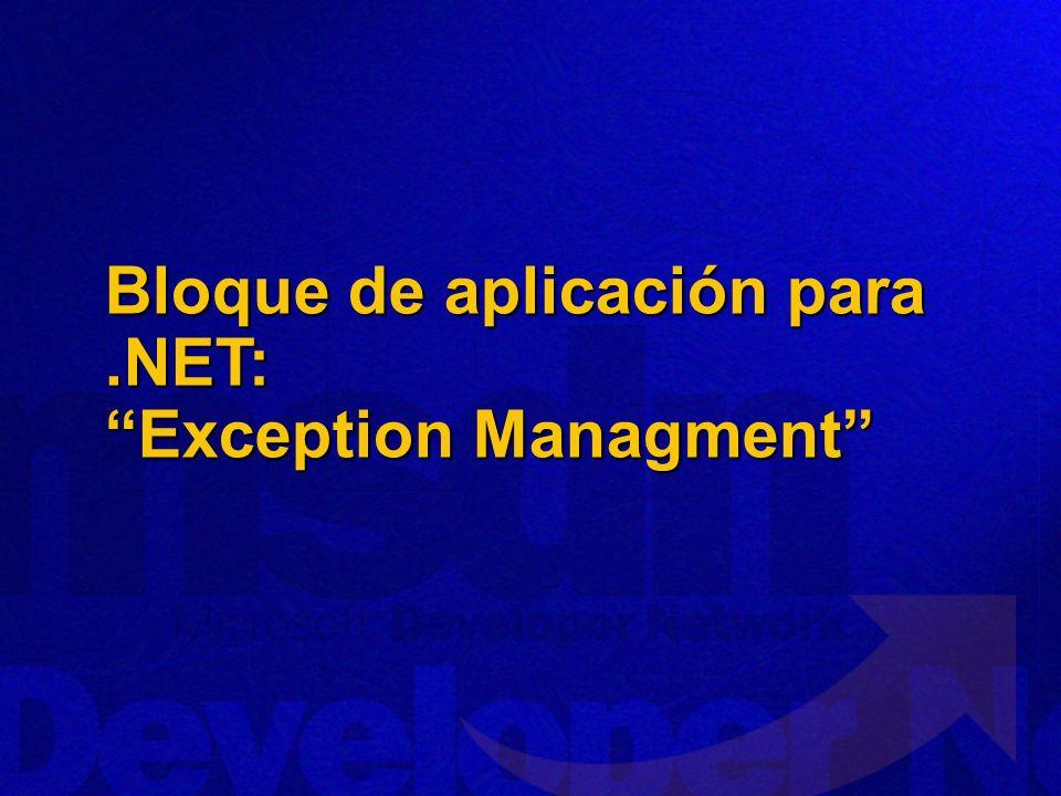 Bloque de aplicación para .NET: Exception Managment