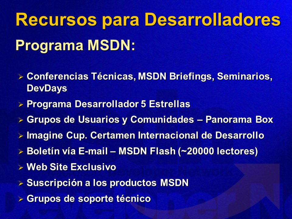 Recursos para Desarrolladores Programa MSDN: