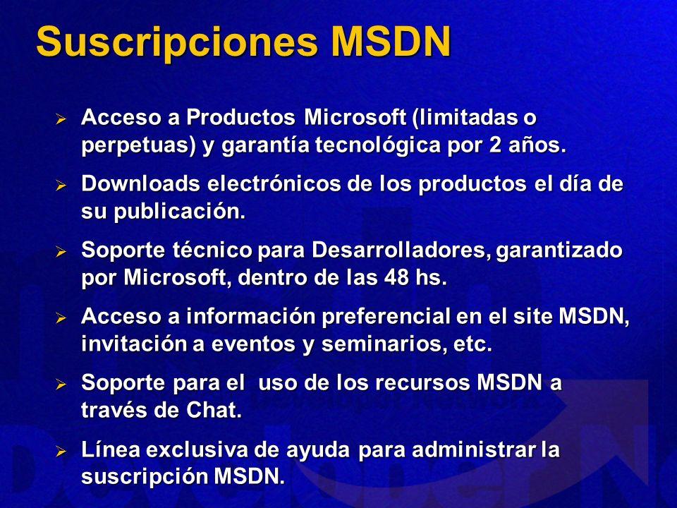 Suscripciones MSDNAcceso a Productos Microsoft (limitadas o perpetuas) y garantía tecnológica por 2 años.