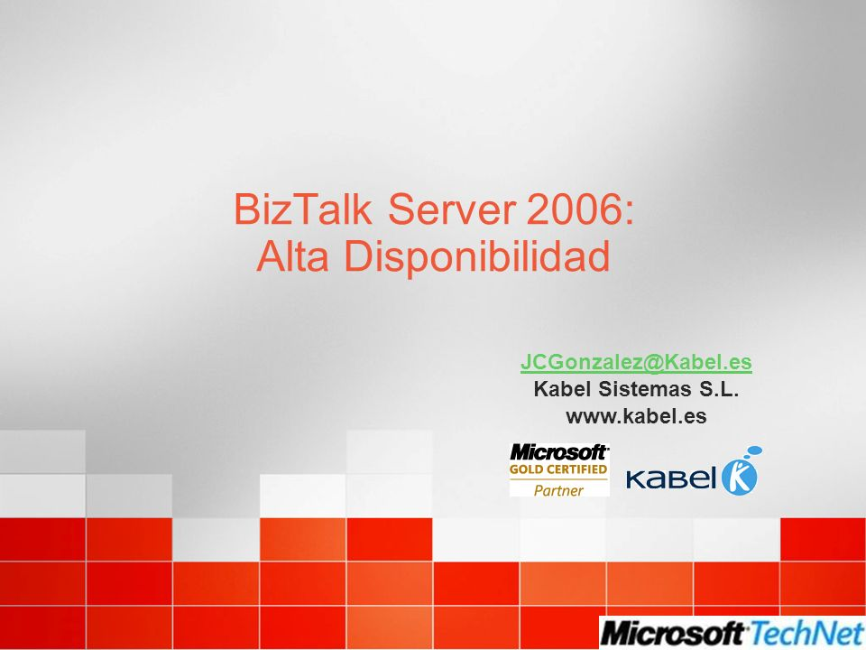 BizTalk Server 2006: Alta Disponibilidad