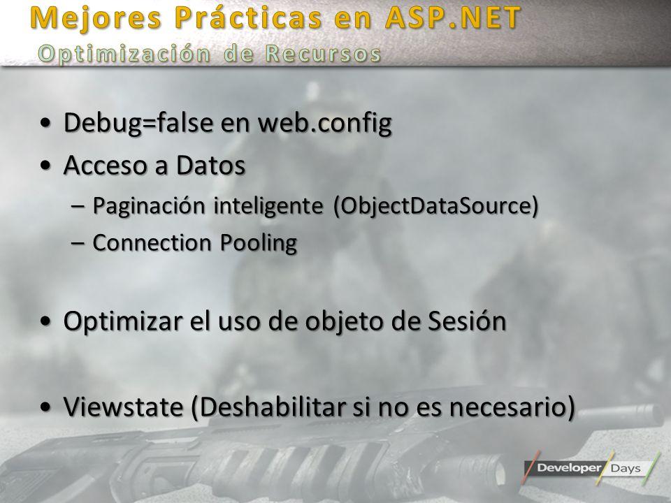 Mejores Prácticas en ASP.NET Optimización de Recursos