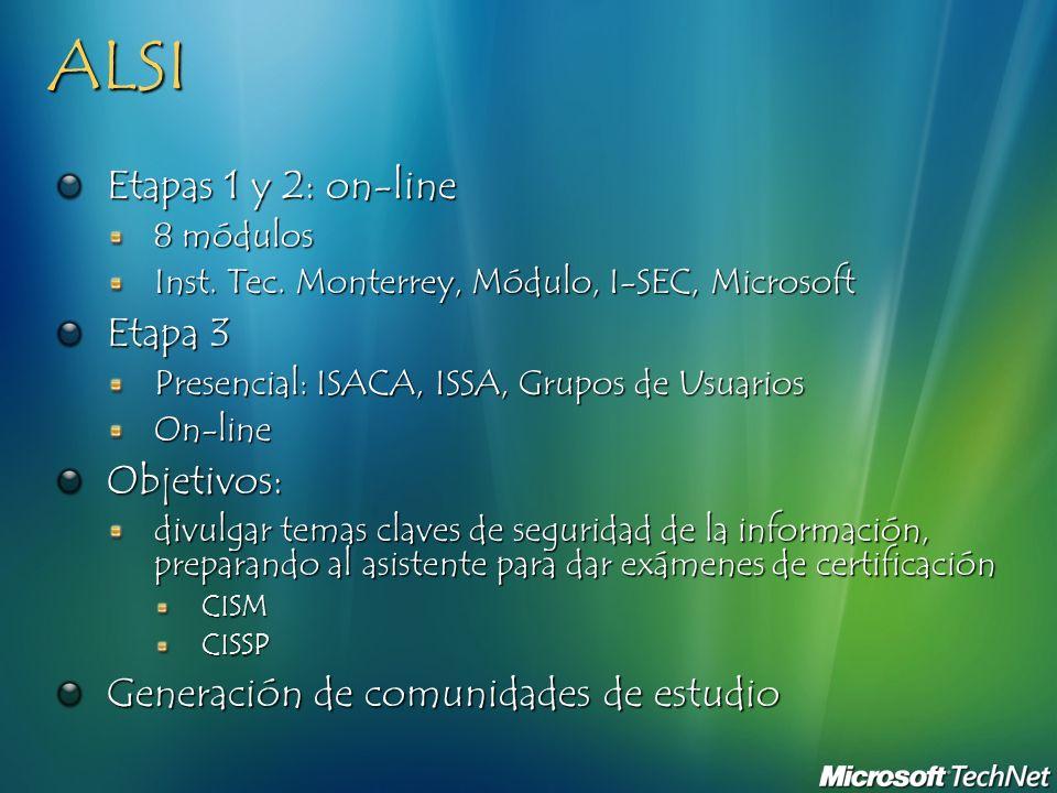 ALSI Etapas 1 y 2: on-line Etapa 3 Objetivos: