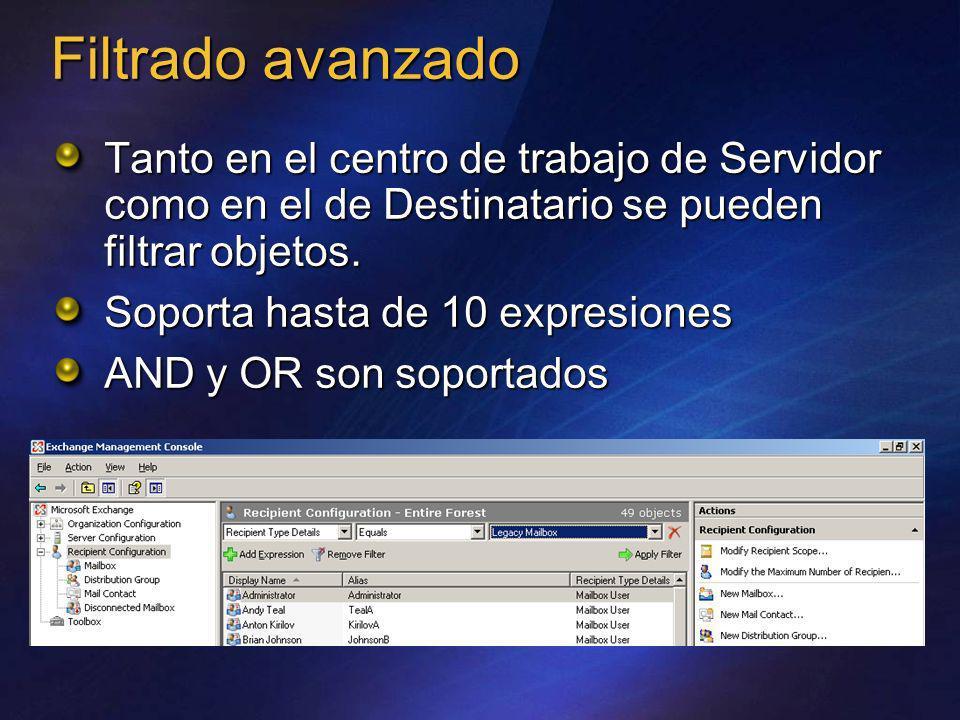 Filtrado avanzadoTanto en el centro de trabajo de Servidor como en el de Destinatario se pueden filtrar objetos.