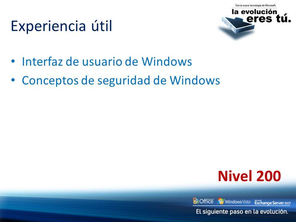 Experiencia útil Nivel 200 Interfaz de usuario de Windows