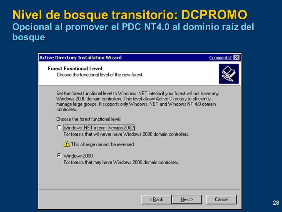 Nivel de bosque transitorio: DCPROMO Opcional al promover el PDC NT4