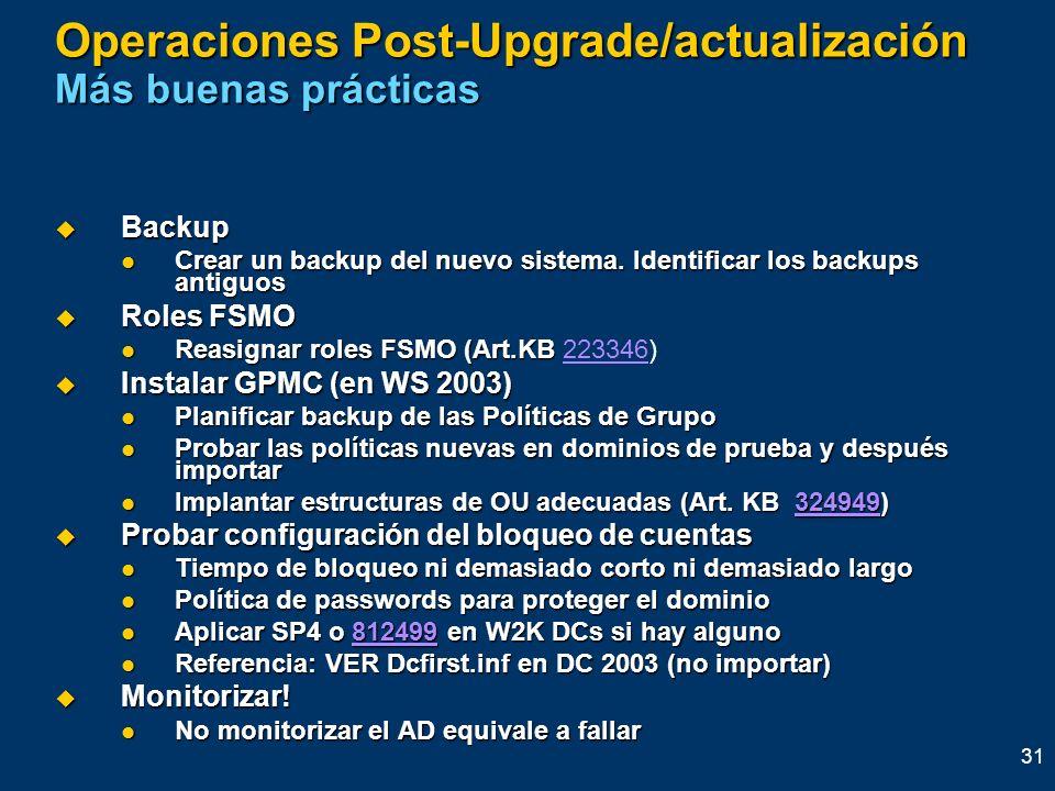 Operaciones Post-Upgrade/actualización Más buenas prácticas