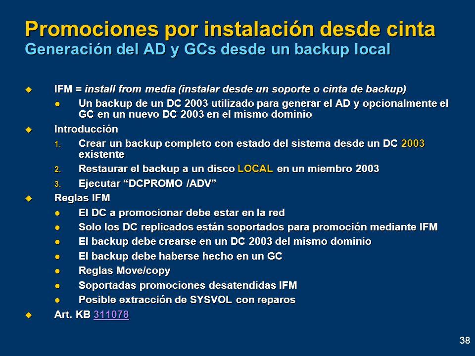 Promociones por instalación desde cinta Generación del AD y GCs desde un backup local