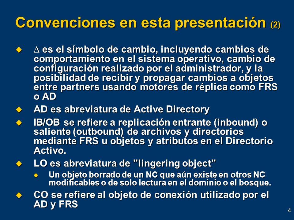 Convenciones en esta presentación (2)