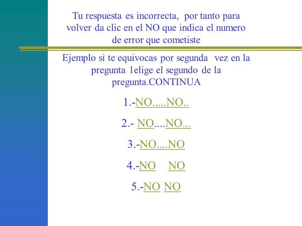 1.-NO.....NO.. 2.- NO....NO... 3.-NO....NO 4.-NO NO 5.-NO NO
