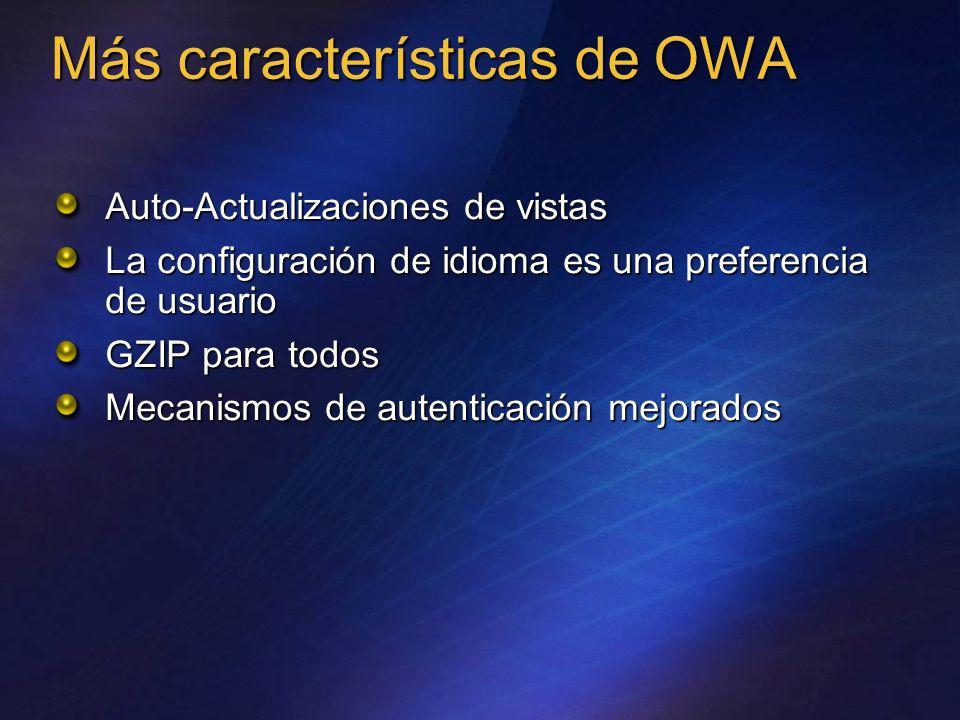 Más características de OWA