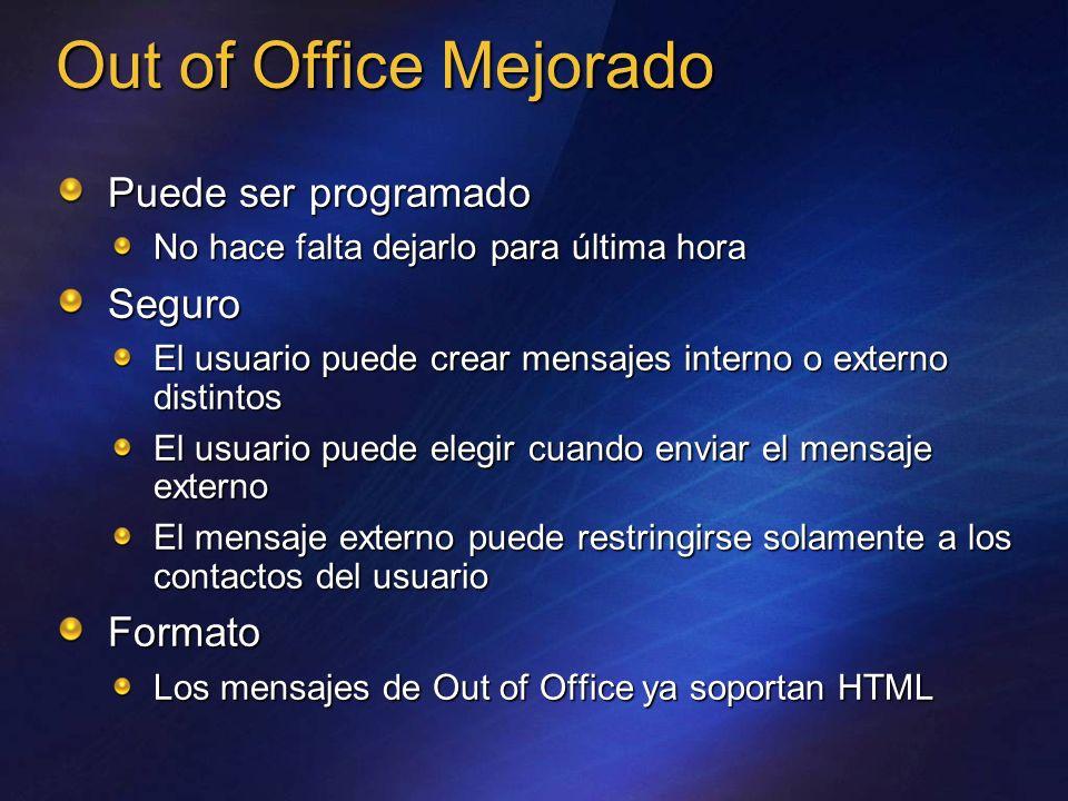 Out of Office Mejorado ________ _____ Puede ser programado