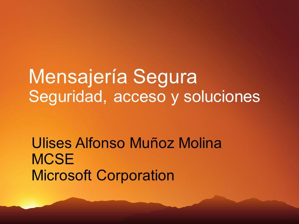 Mensajería Segura Seguridad, acceso y soluciones