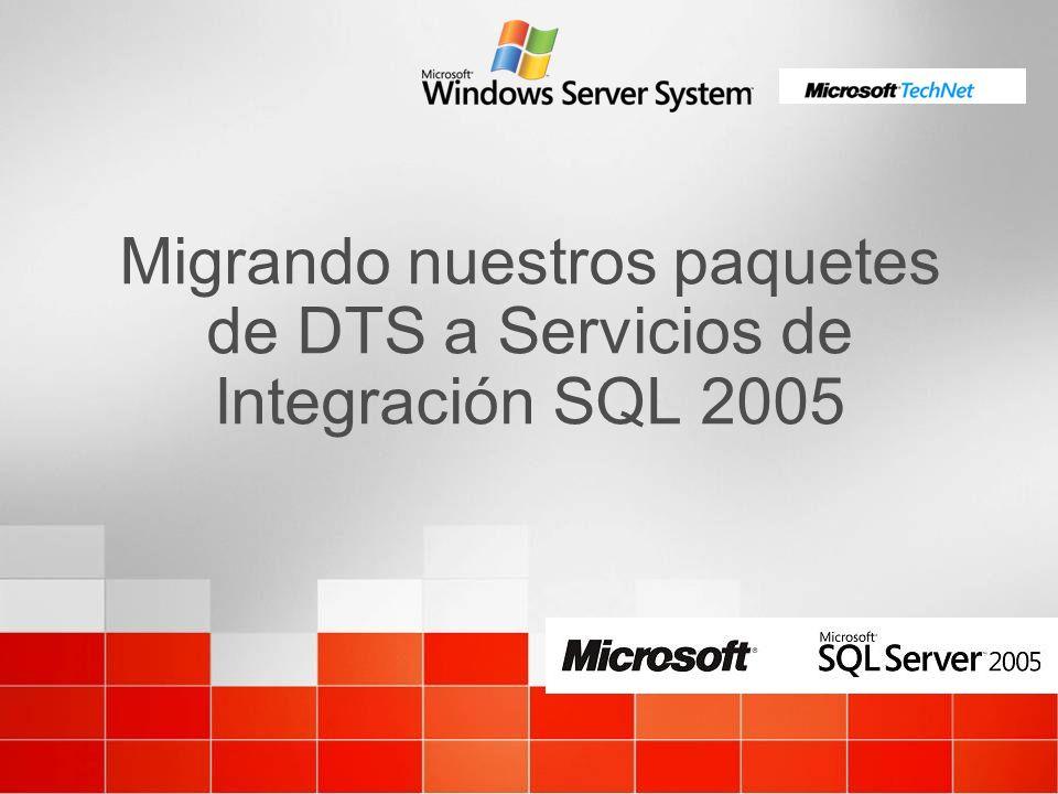 Migrando nuestros paquetes de DTS a Servicios de Integración SQL 2005