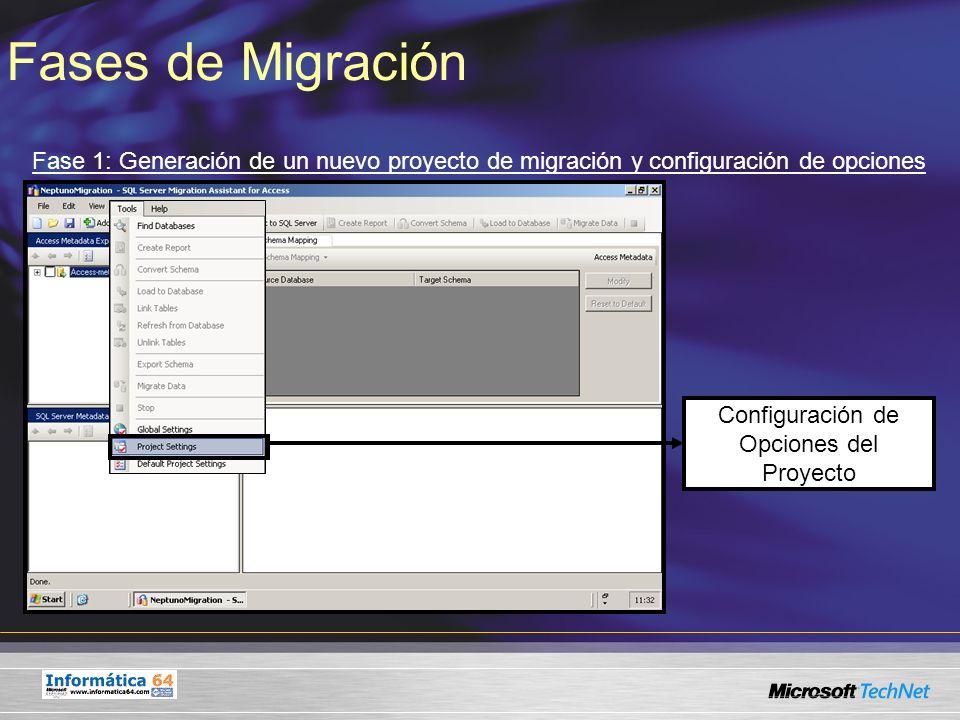 Fases de Migración Fase 1: Generación de un nuevo proyecto de migración y configuración de opciones.
