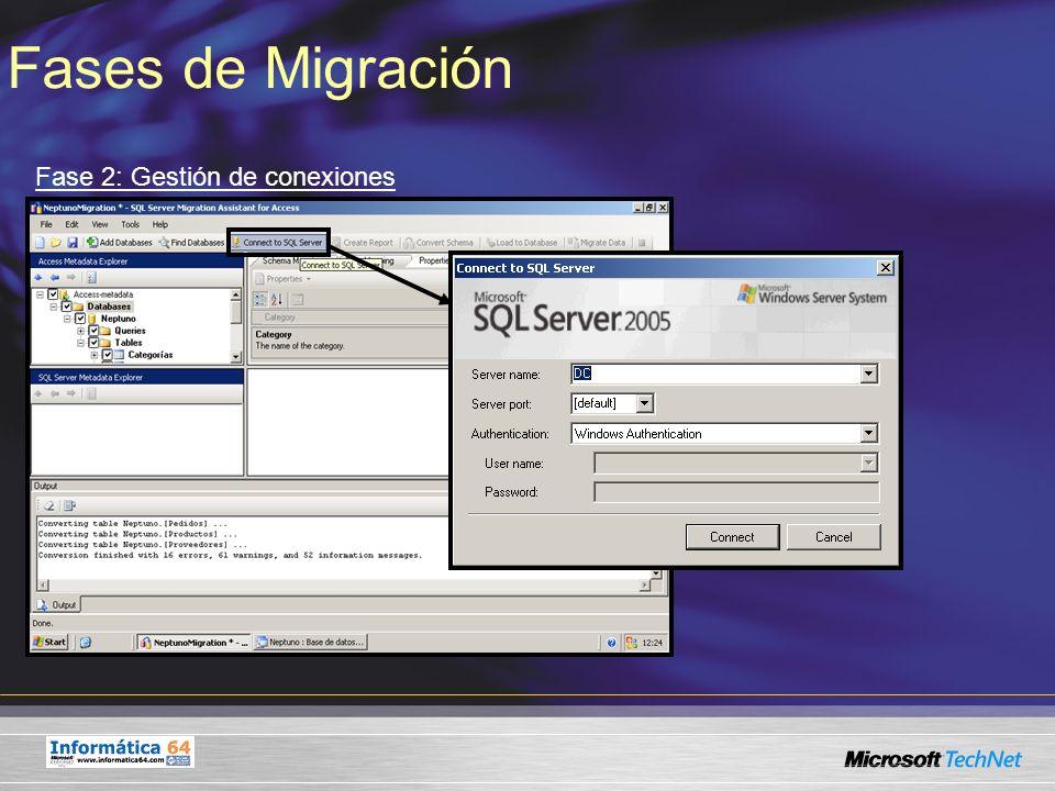 Fases de Migración Fase 2: Gestión de conexiones