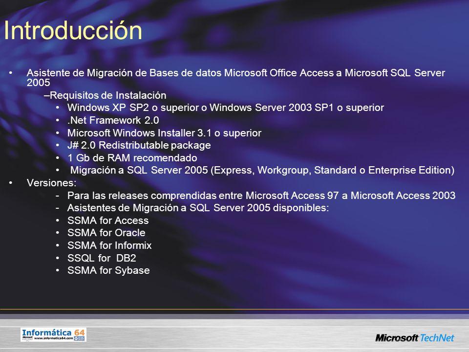 Introducción Asistente de Migración de Bases de datos Microsoft Office Access a Microsoft SQL Server 2005.