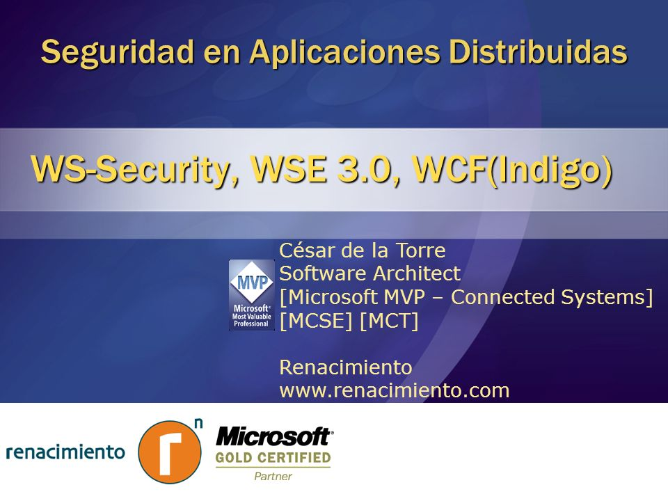 WS-Security, WSE 3.0, WCF(Indigo)