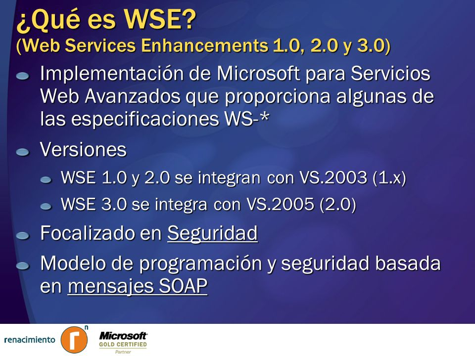 ¿Qué es WSE (Web Services Enhancements 1.0, 2.0 y 3.0)