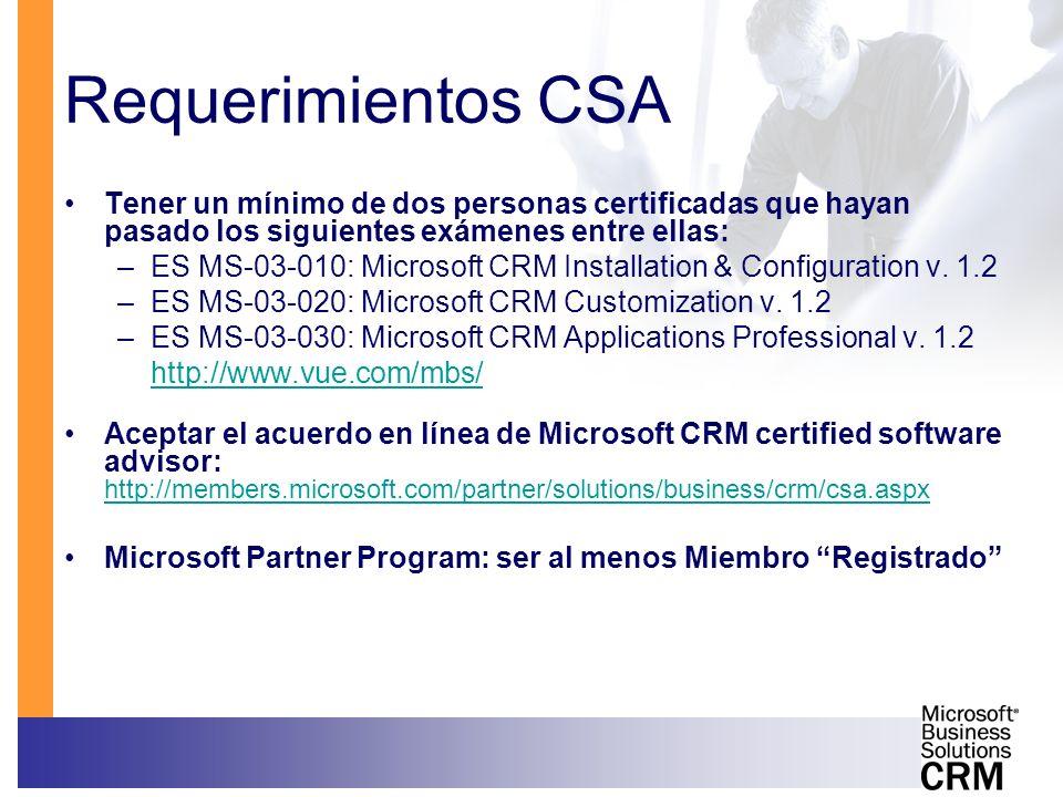 Requerimientos CSATener un mínimo de dos personas certificadas que hayan pasado los siguientes exámenes entre ellas: