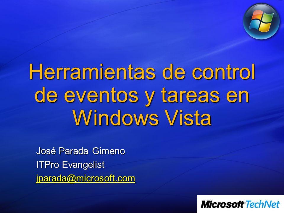Herramientas de control de eventos y tareas en Windows Vista
