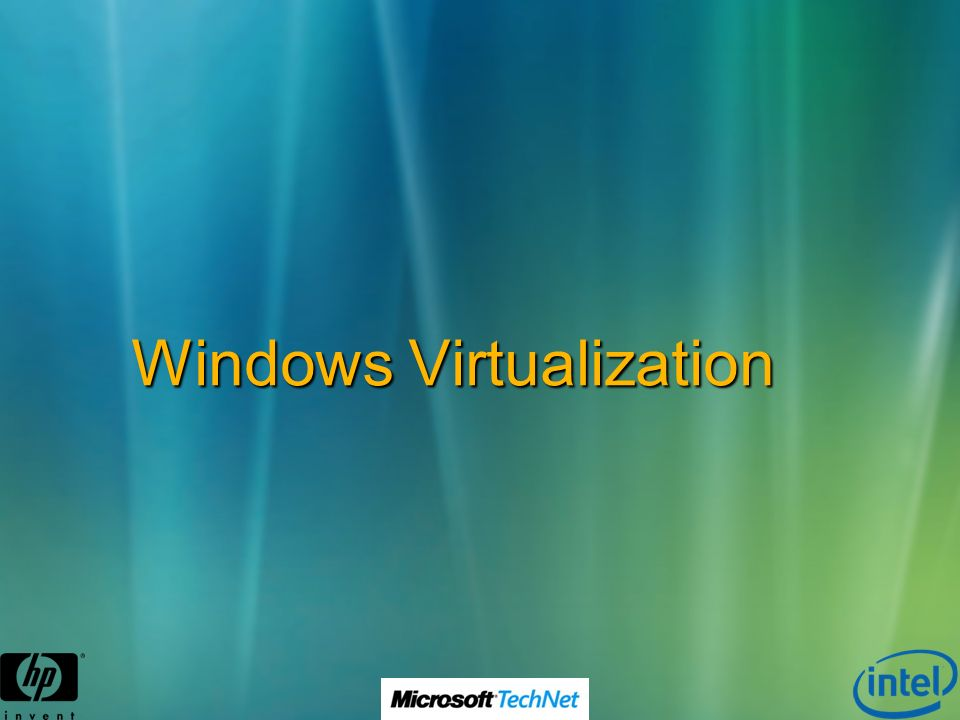 Windows Virtualization