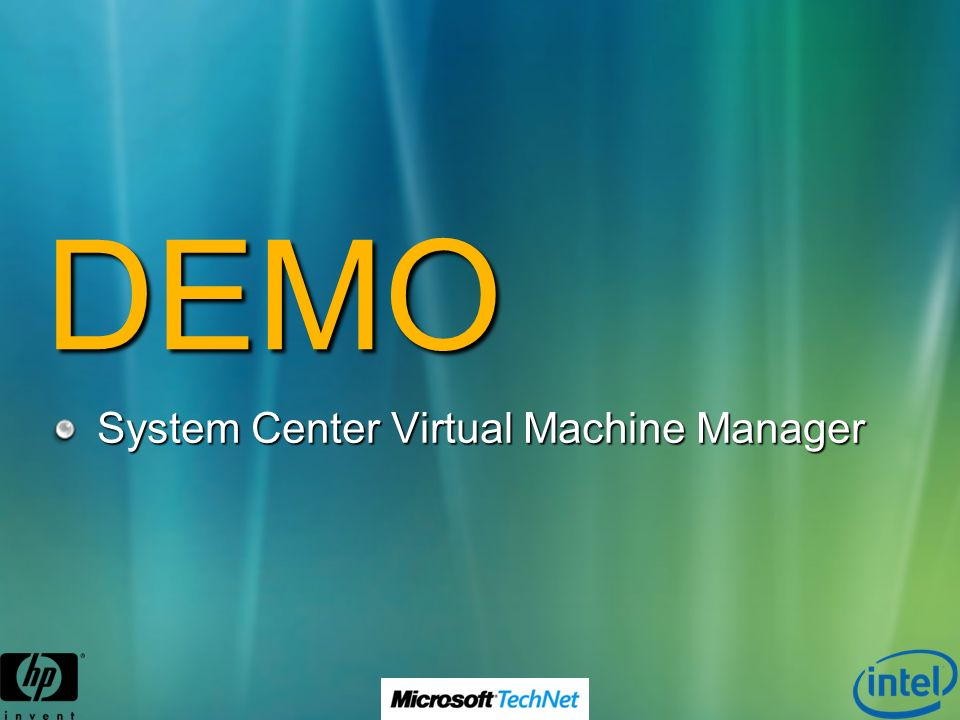 DEMO System Center Virtual Machine Manager